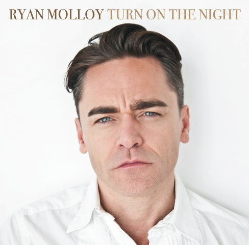 Ryan Molloy - Turn On The Night