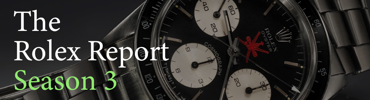 The Rolex Report Season 3